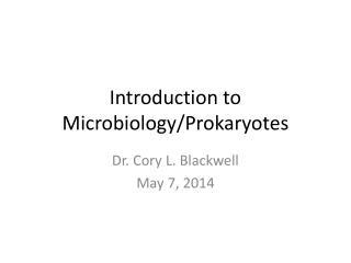 Introduction to Microbiology/Prokaryotes