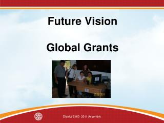 Future Vision Global Grants
