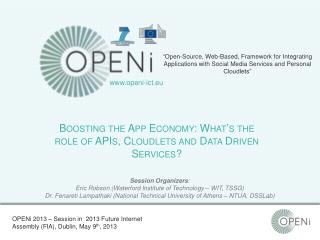 Boosting the App Economy: What's the role of APIs, Cloudlets and Data Driven Services?