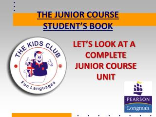 THE JUNIOR COURSE STUDENT'S BOOK