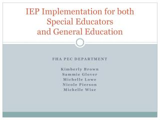 IEP Implementation for both Special Educators  and General Education