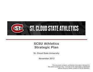 SCSU Athletics Strategic Plan St. Cloud State University November 2013