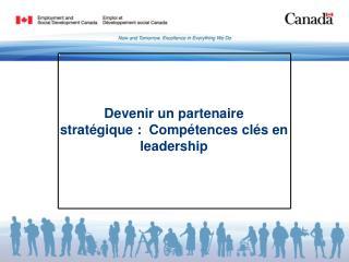 Devenir un partenaire stratégique: Compétences clés en leadership