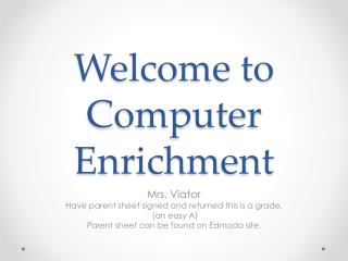 Welcome to  Computer Enrichment