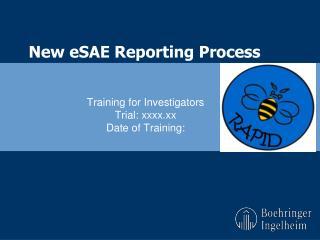 New eSAE Reporting Process