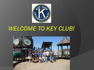 Welcome to Key Club!