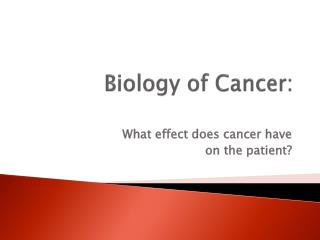 Biology of Cancer: