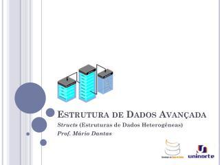 Estrutura de Dados Avançada
