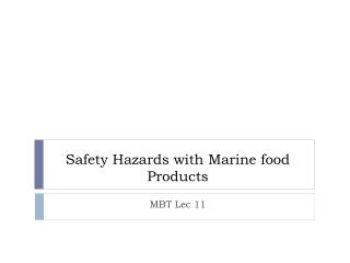 Safety Hazards with Marine food Products