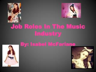 Job Roles  I n  T he  M usic Industry