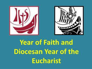 Year of Faith and Diocesan Year of the Eucharist