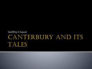 Canterbury and  its Tales