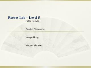 Reeves Lab – Level 5