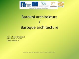 Barokní architektura  /  Baroque architecture