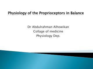 Dr  Abdulrahman Alhowikan Collage of medicine Physiology Dep.