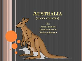 Australia (lucky country)