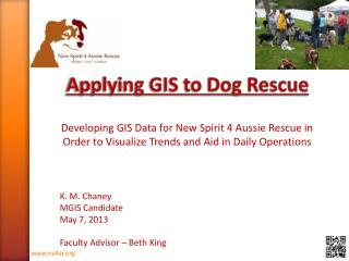 Applying GIS to Dog Rescue