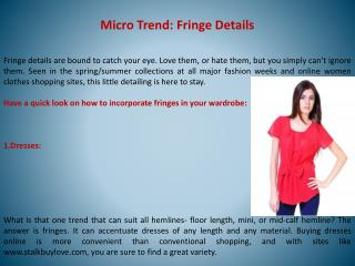 Micro Trend: Fringe Details
