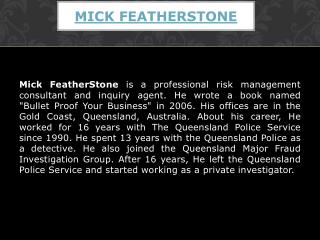 Mick FeatherStone