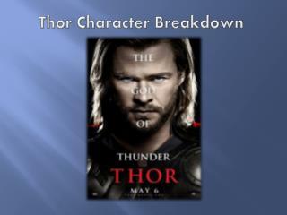 Thor Character Breakdown