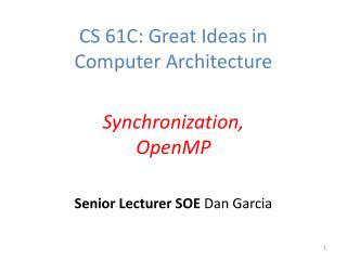 Senior Lecturer SOE  Dan Garcia