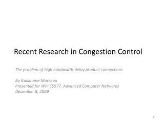 Recent Research in Congestion Control