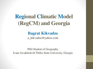 Reg ional  C limatic  M odel ( RegCM ) and  G eorgia
