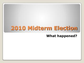 2010 Midterm Election