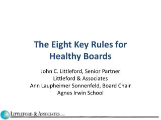 The Eight Key Rules for  Healthy Boards