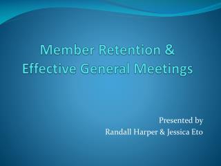 Member Retention & Effective General Meetings