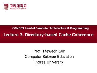 Lecture  3.  Directory-based Cache Coherence