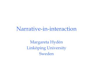 Narrative-in-interaction