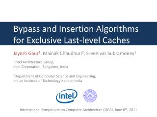 Bypass and Insertion Algorithms for Exclusive Last-level Caches