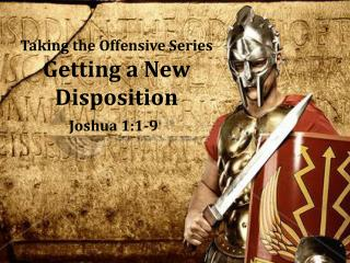 Taking the Offensive Series Getting a New Disposition