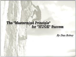 The Mastermind Principle for HUGE Success