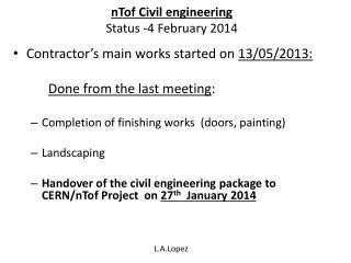 nTof  Civil engineering Status  -4  February  2014
