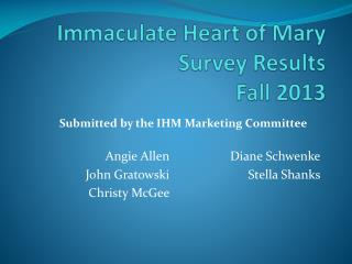 Immaculate Heart of Mary Survey Results  Fall 2013
