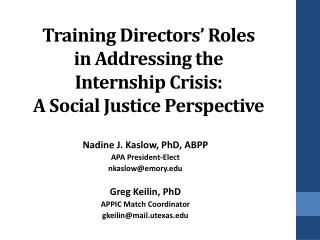 Training Directors' Roles i n Addressing the Internship Crisis: A Social Justice Perspective