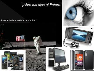 ¡Abre tus ojos al Futuro!