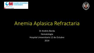 Anemia Aplasica Refractaria