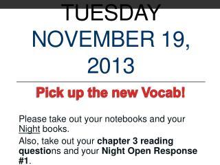 Tuesday November  19,  2013
