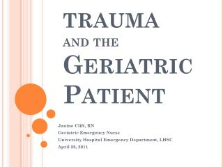 trauma and the  Geriatric Patient