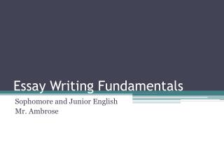 Essay Writing Fundamentals
