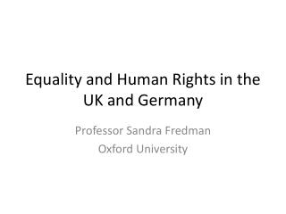 Equality and Human Rights in the UK and Germany