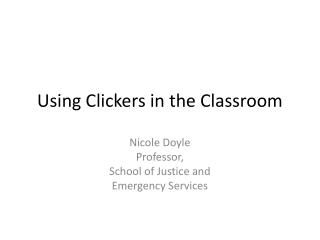 Using Clickers in the Classroom