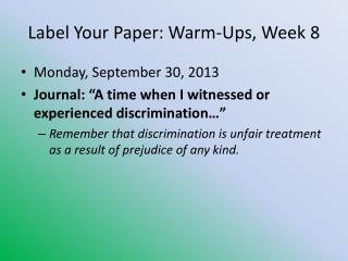 Label Your Paper: Warm-Ups, Week 8