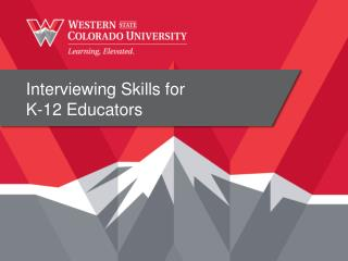 Interviewing Skills for  K-12 Educators