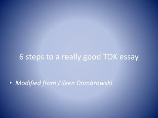 6 steps to a really good TOK essay