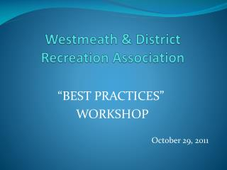 Westmeath & District Recreation Association