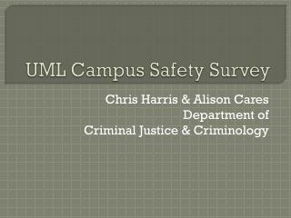 UML Campus Safety Survey
